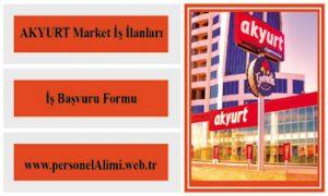 Akyurt market iş ilanları