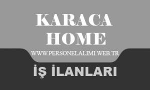 Karaca iş ilanları