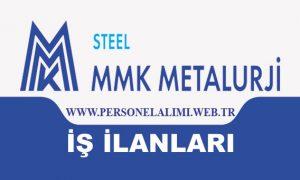 MMK Metalurji iş ilanları