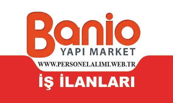 Banio satış danışmanı iş ilanları