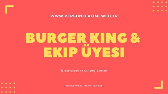 BURGER King Ekip Üyesi İş İlanları