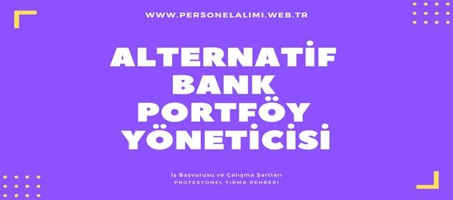 Alternatif Bank Portföy Yöneticisi İş İlanları