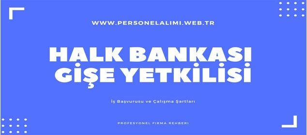 Halk Bankası Gişe Yetkilisi İş İlanları