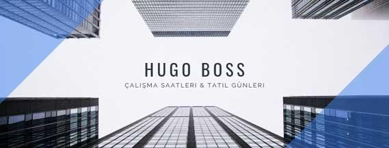 hugo boss çalışma saatleri