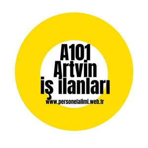 Artvin a101 İş İlanları