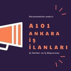 Ankara A101 iş ilanları