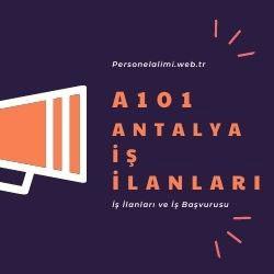 Antalya A101 iş ilanları